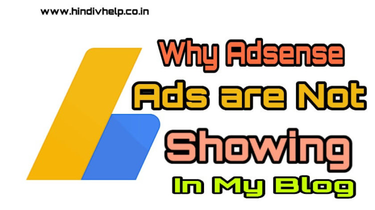 Adsense ads are not Showning why