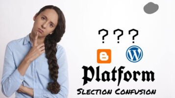 new-bloggers-confuse-choosing-platform