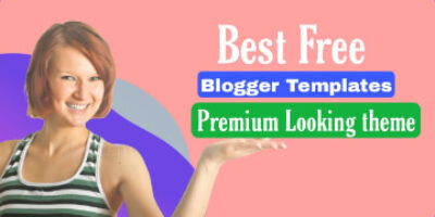 5 Best free blogger templates for Adsense Compitable in hindi – 2021